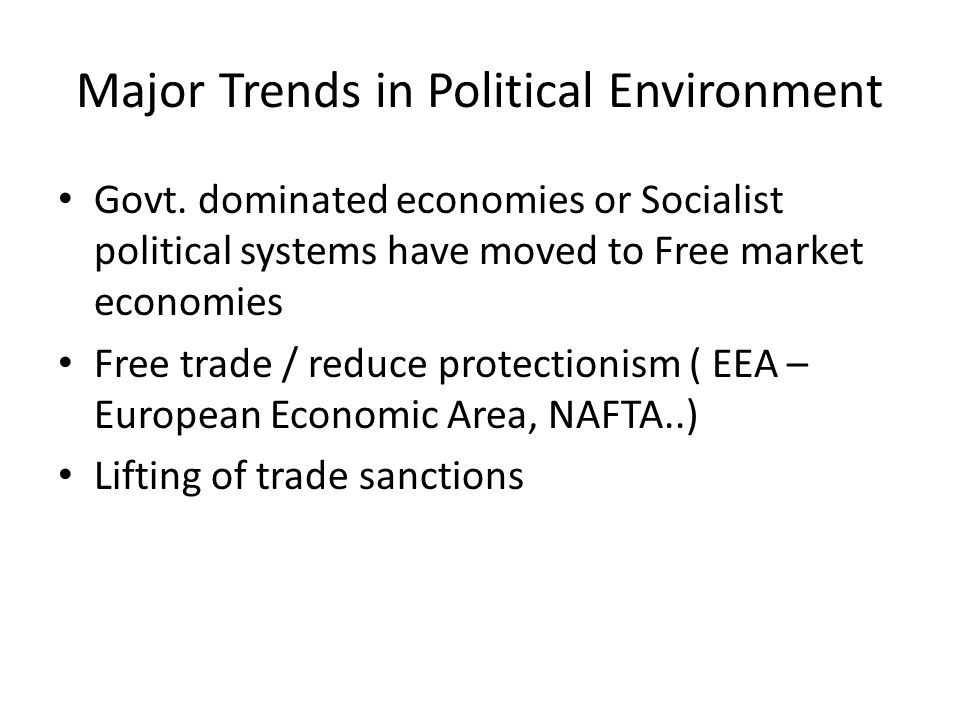 Major Trends in Political Environment Govt.