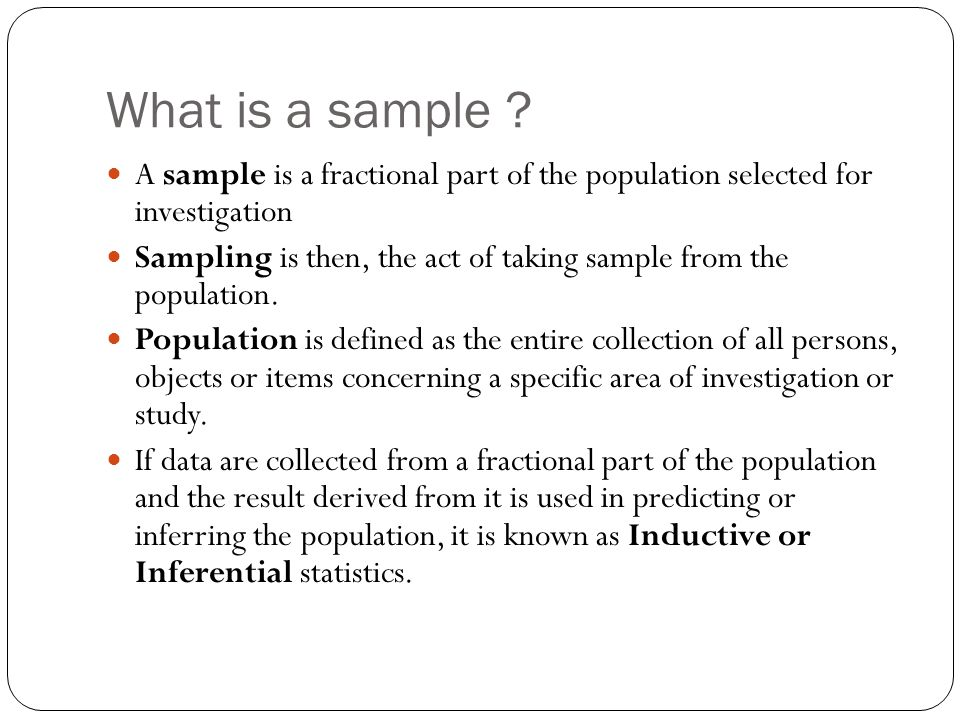 What is a sample .