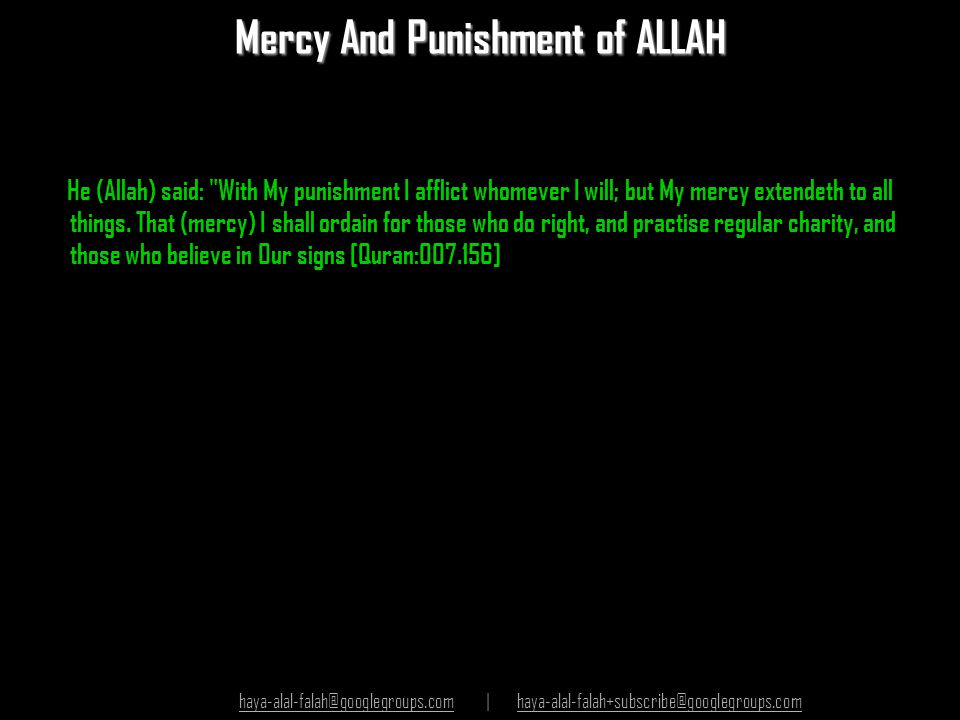 Mercy And Punishment of ALLAH He (Allah) said: