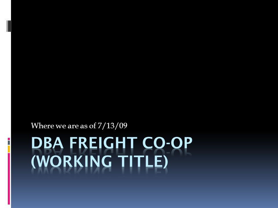 Vision/ Mission statement  Vision statement: To become the most successful co-op freight transportation company with a positive impact on the customers we serve, the environment we share and increased revenue to our employees we support.