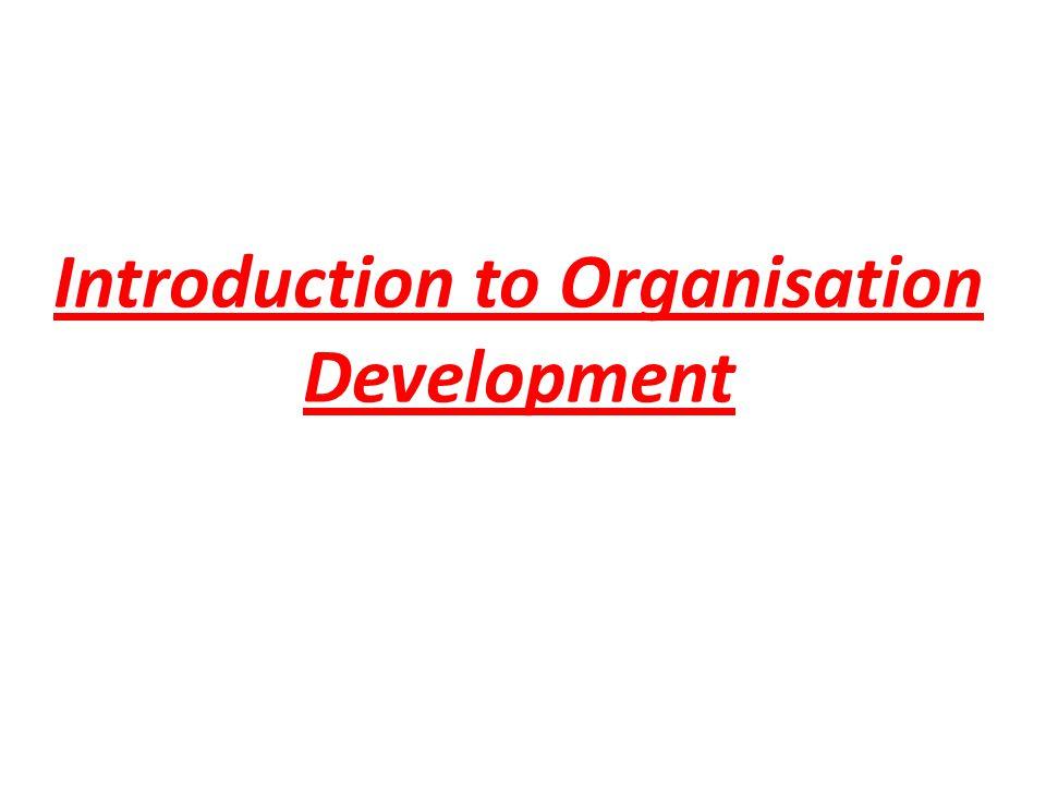 Introduction to Organisation Development