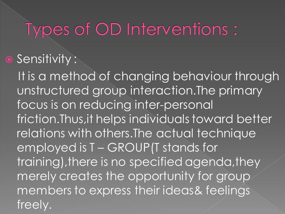  5.Team Building This intervention can take many forms.
