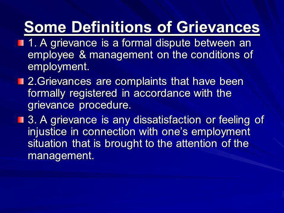 Some Definitions of Grievances 1.