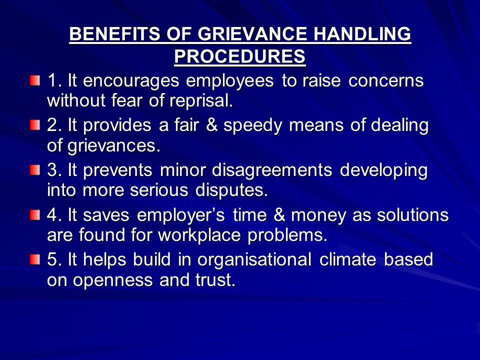 BENEFITS OF GRIEVANCE HANDLING PROCEDURES 1.