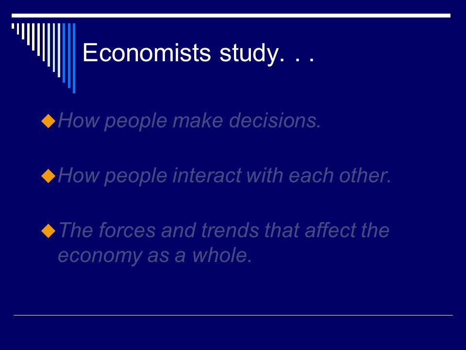 Ten Principles of Economics 1.People face tradeoffs.