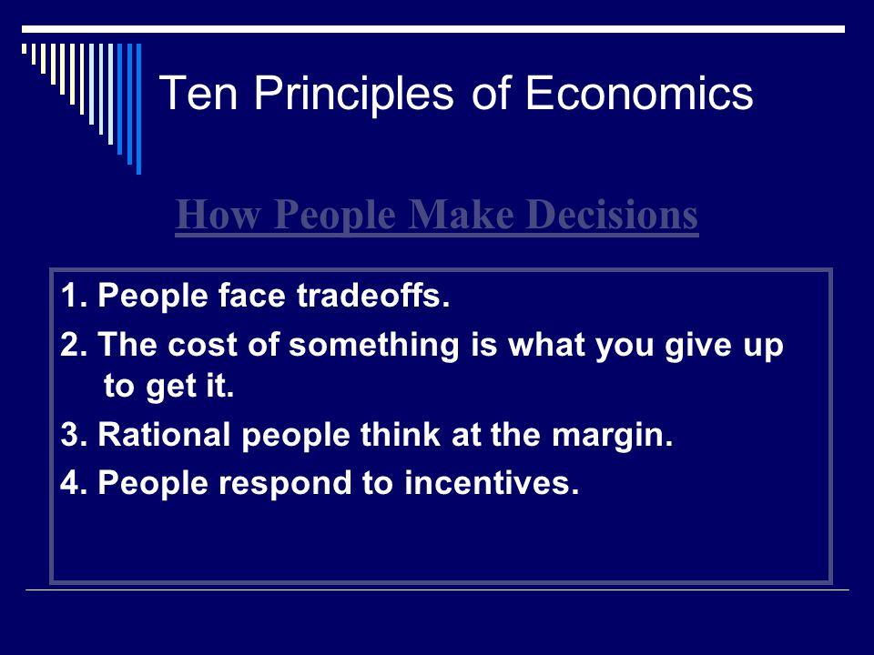 Ten Principles of Economics 5.Trade can make everyone better off.