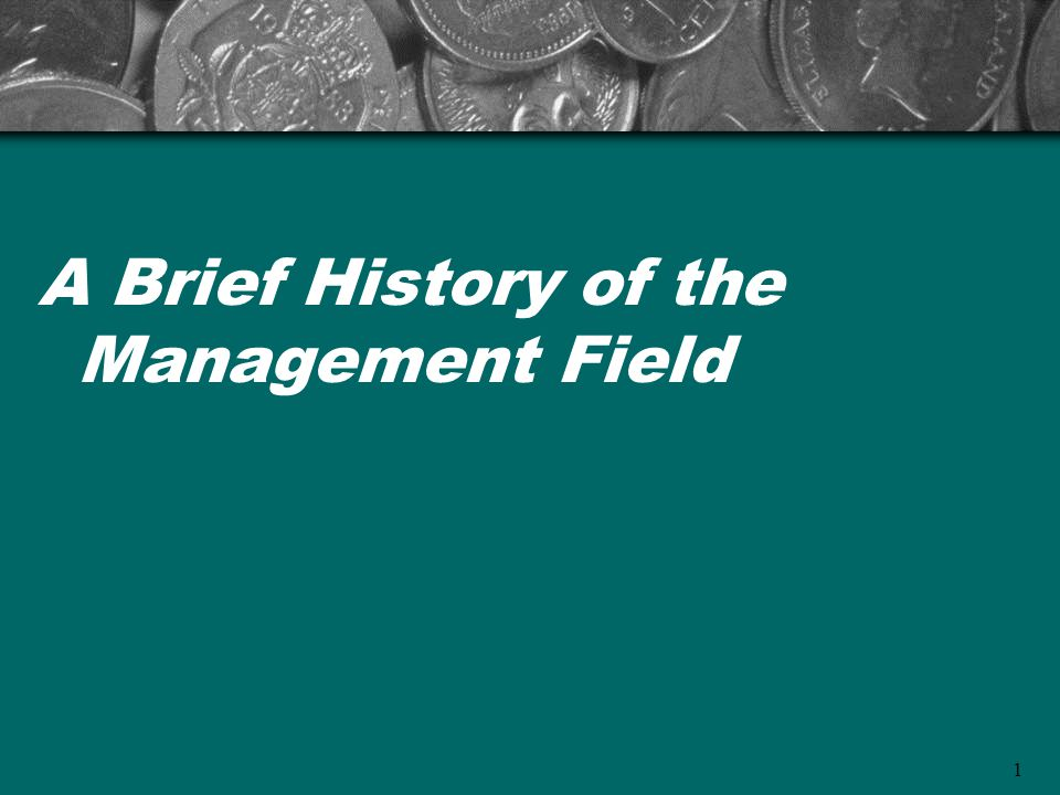 1 A Brief History of the Management Field