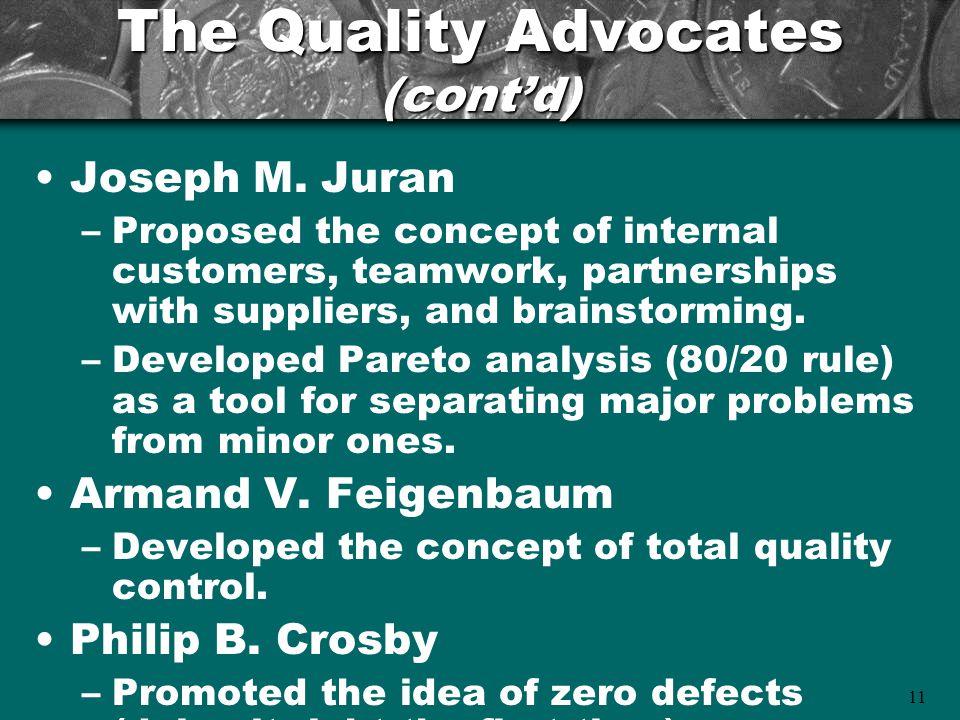 11 The Quality Advocates (cont'd) Joseph M.