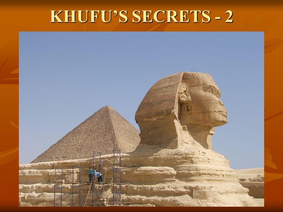 KHUFU'S SECRETS - 2