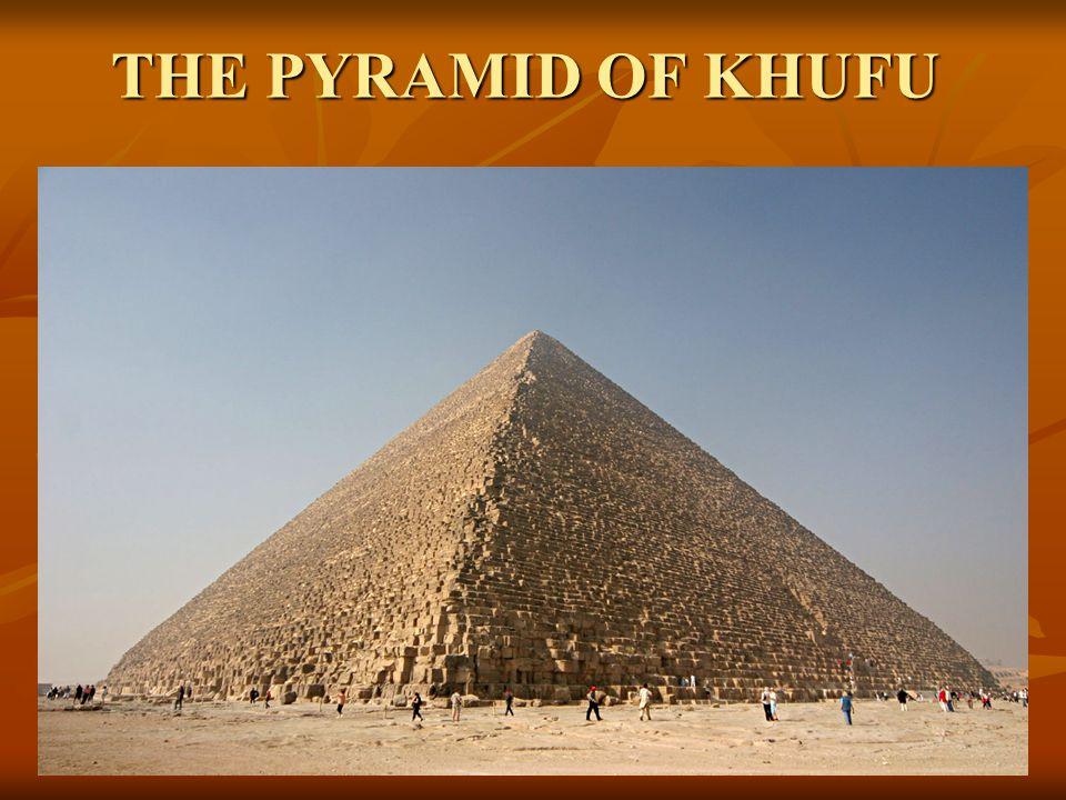 THE PYRAMID OF KHUFU