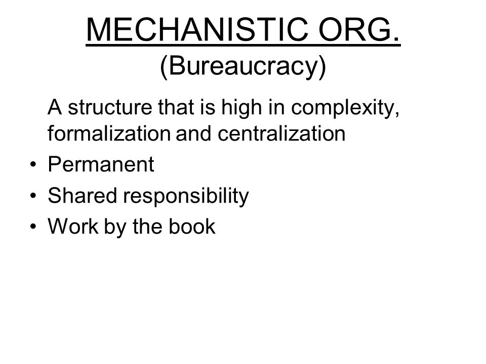 MECHANISTIC ORG.