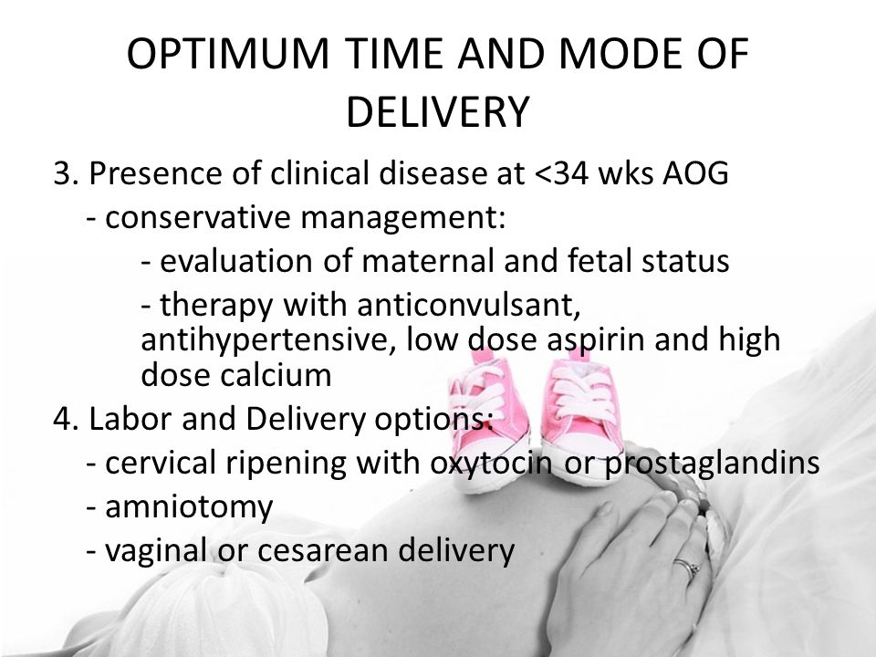 OPTIMUM TIME AND MODE OF DELIVERY 3.