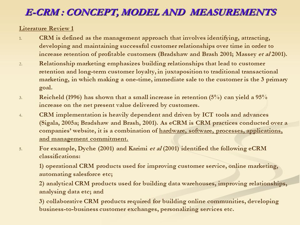 E-CRM : CONCEPT, MODEL AND MEASUREMENTS Literature Review 1 1.