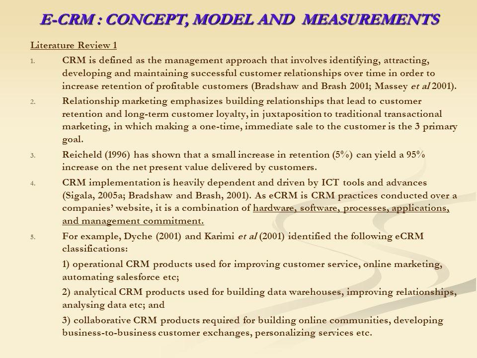 E-CRM : CONCEPT, MODEL AND MEASUREMENTS Literature Review 2 1.