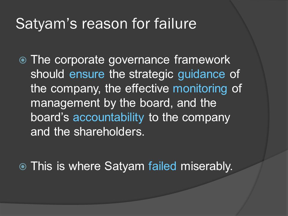  The corporate governance framework should ensure the strategic guidance of the company, the effective monitoring of management by the board, and the