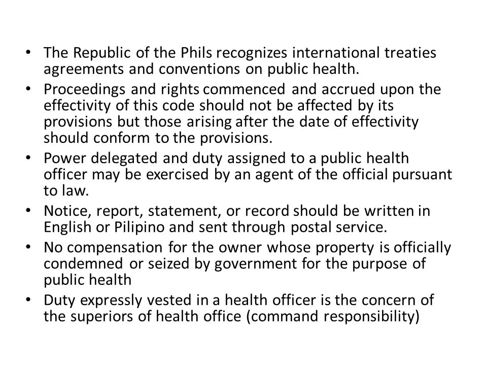 The Republic of the Phils recognizes international treaties agreements and conventions on public health.