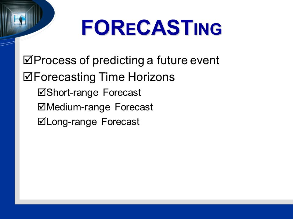 Forecasting Approach