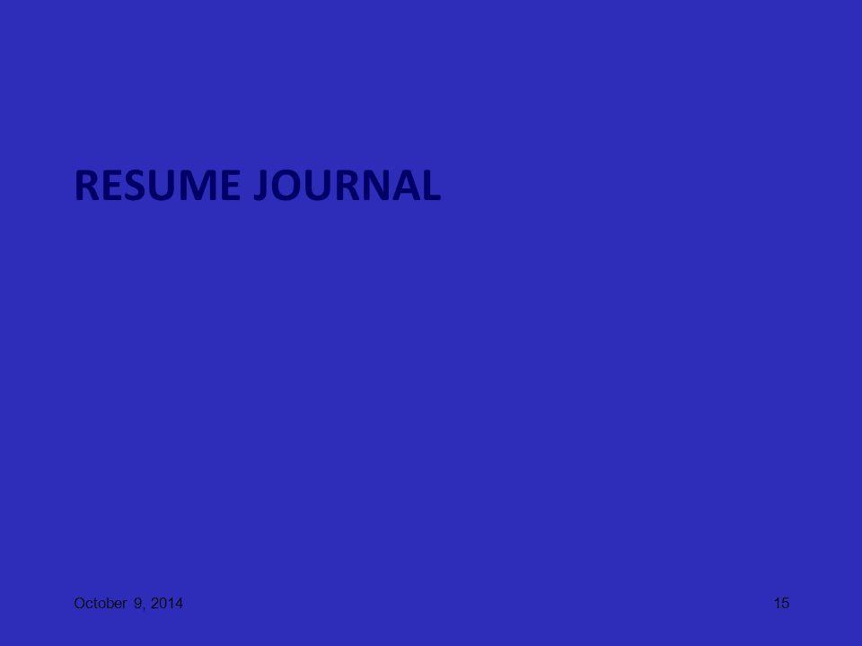 RESUME JOURNAL October 9, 201415