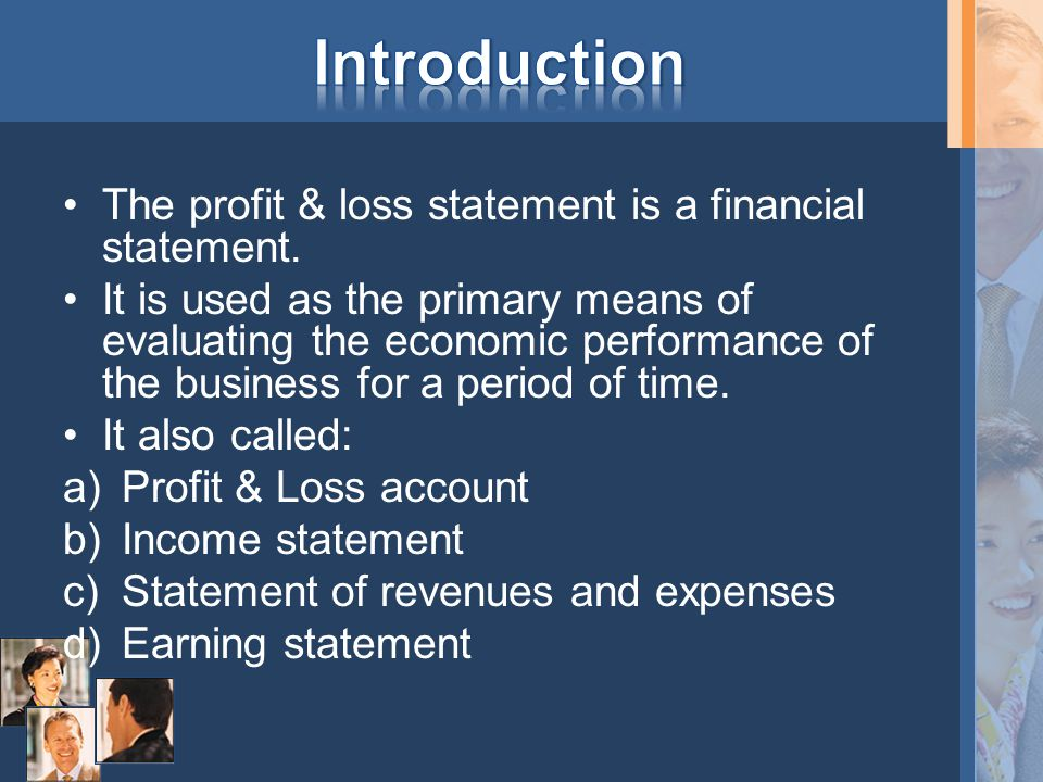 Is defined as the different between the total revenue earned for a period of time and the total expenses incurred in earning the revenue for the same period of time (accounting period).