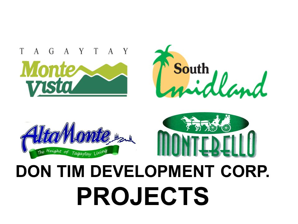 DON TIM DEVELOPMENT CORP. PROJECTS