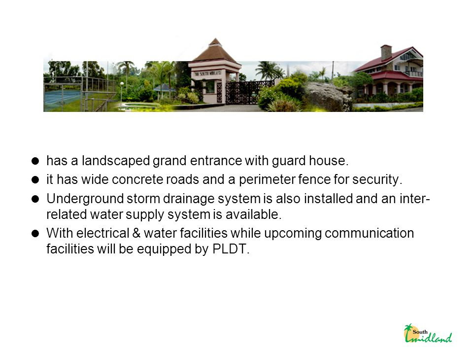  has a landscaped grand entrance with guard house.