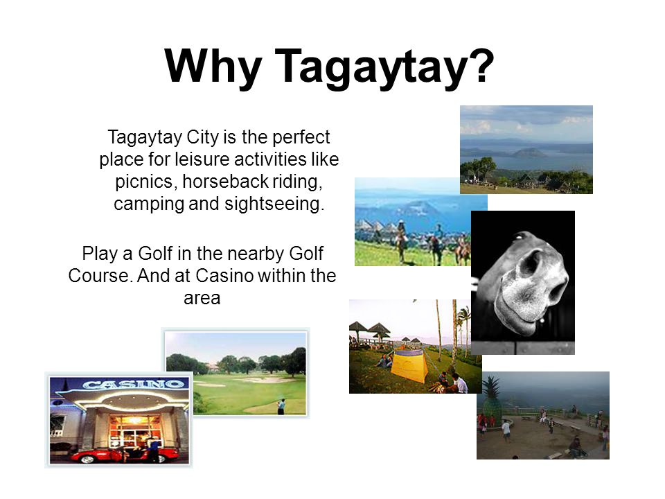 Tagaytay City is the perfect place for leisure activities like picnics, horseback riding, camping and sightseeing.