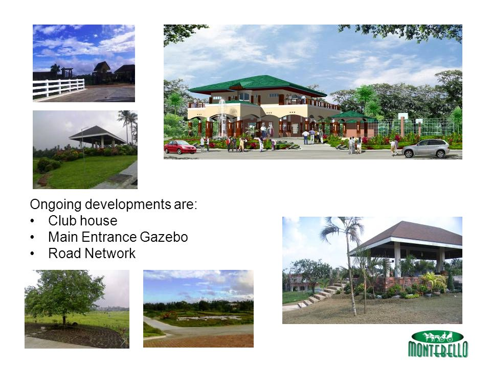 Ongoing developments are: Club house Main Entrance Gazebo Road Network