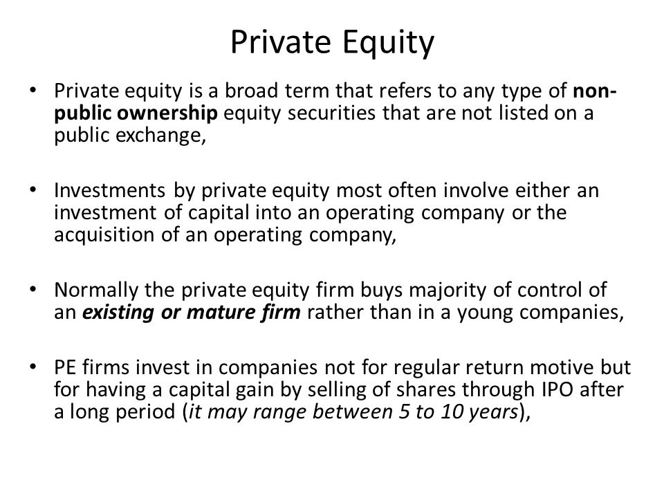 Types of Private Equity Venture Capital Growth Capital Mezzanine Capital Secondary s