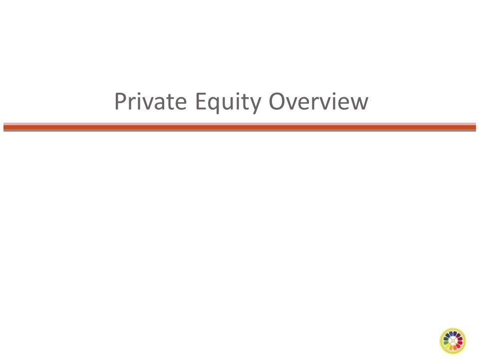 Private Equity Overview