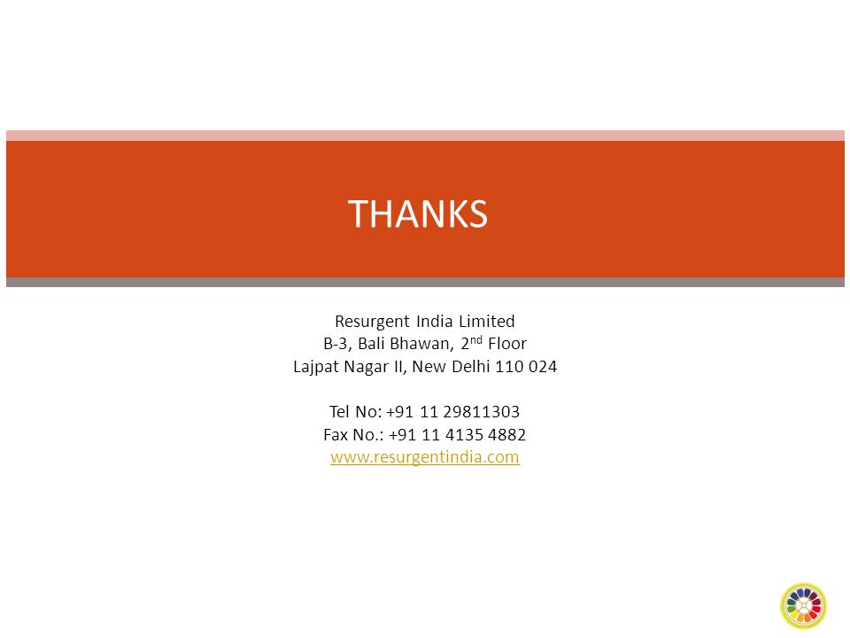 Resurgent India Limited B-3, Bali Bhawan, 2 nd Floor Lajpat Nagar II, New Delhi 110 024 Tel No: +91 11 29811303 Fax No.: +91 11 4135 4882 www.resurgen