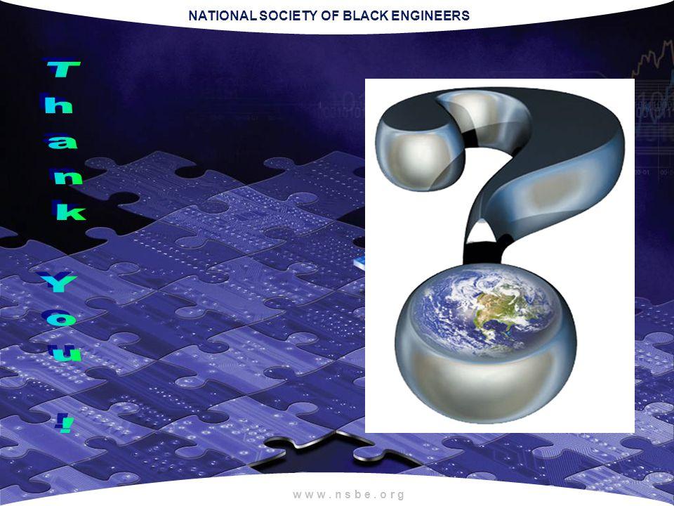NATIONAL SOCIETY OF BLACK ENGINEERS w w w. n s b e. o r g