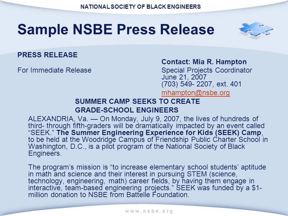NATIONAL SOCIETY OF BLACK ENGINEERS w w w. n s b e. o r g Sample NSBE Press Release PRESS RELEASE Contact: Mia R. Hampton For Immediate ReleaseSpecial