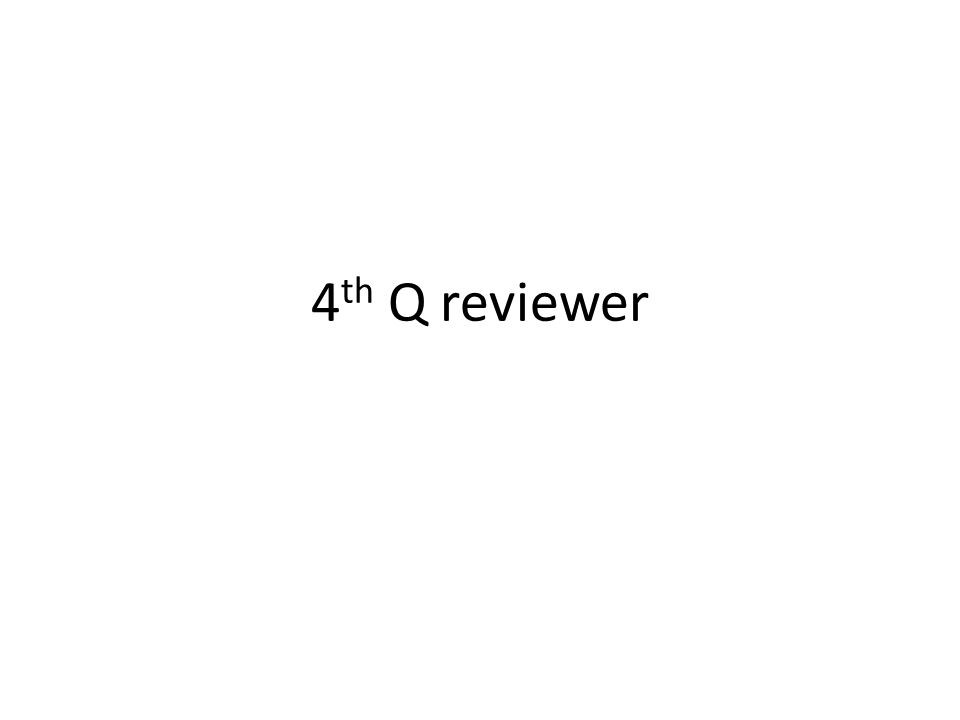 4 th Q reviewer