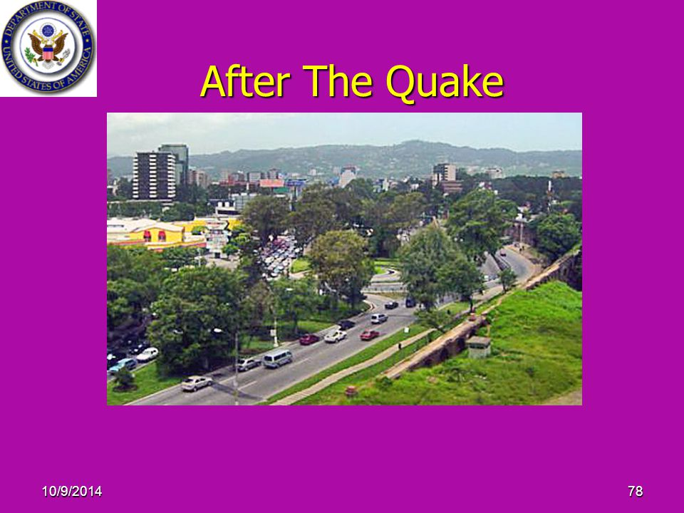 10/9/201478 After The Quake