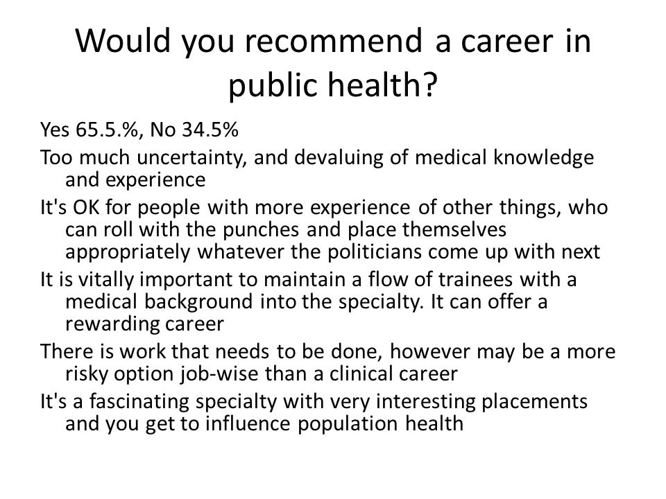 Would you recommend a career in public health.