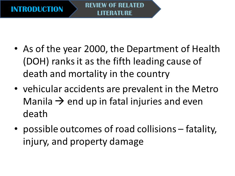 INTRODUCTION REVIEW OF RELATED LITERATURE As of the year 2000, the Department of Health (DOH) ranks it as the fifth leading cause of death and mortali