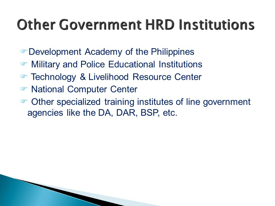 Development Academy of the Philippines  Military and Police Educational Institutions  Technology & Livelihood Resource Center  National Computer