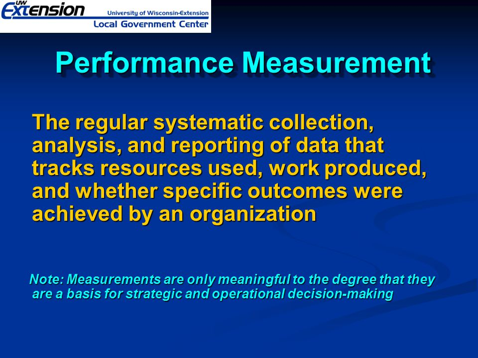 The regular systematic collection, analysis, and reporting of data that tracks resources used, work produced, and whether specific outcomes were achie
