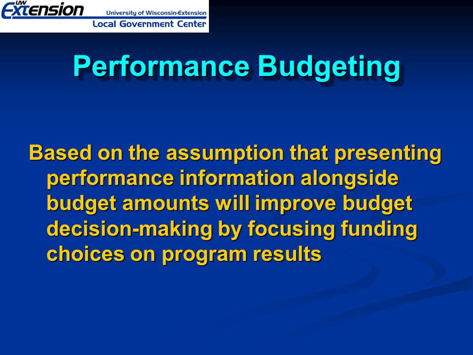 ReferencesReferences Performance Based Budgeting – Putting The Pieces Together, Carolyn S.