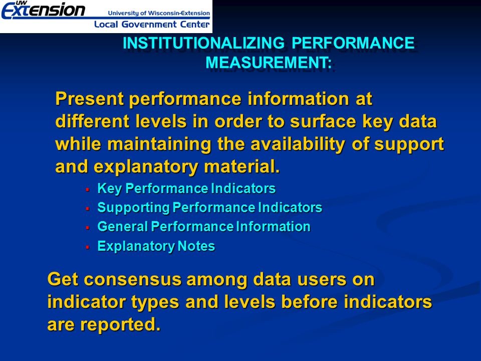 Present performance information at different levels in order to surface key data while maintaining the availability of support and explanatory materia