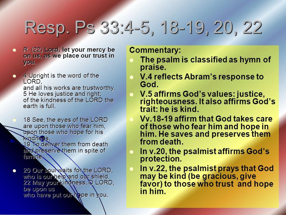 Resp. Ps 33:4-5, 18-19, 20, 22 R.