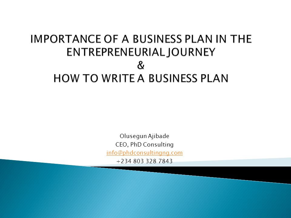 Olusegun Ajibade CEO, PhD Consulting info@phdconsultingng.com +234 803 328 7843