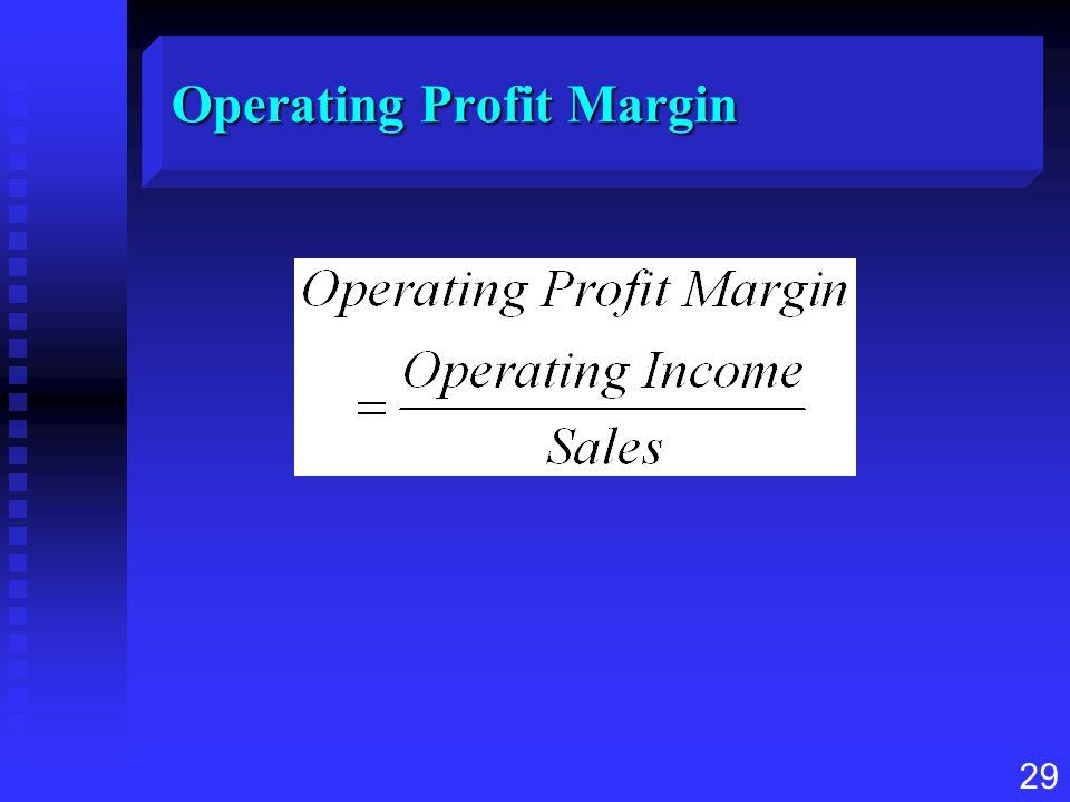 29 Operating Profit Margin