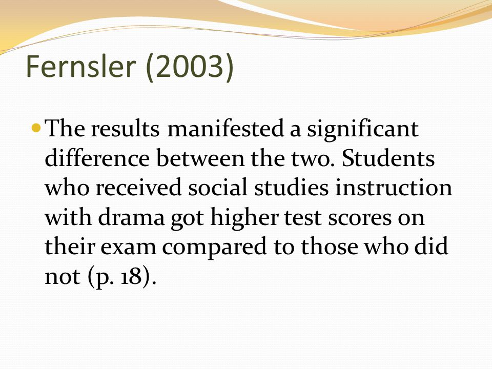 Fernsler (2003) The results manifested a significant difference between the two.