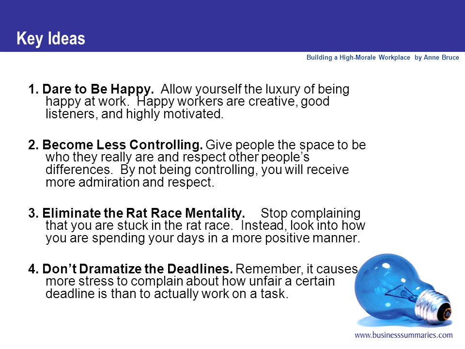Building a High-Morale Workplace by Anne Bruce Key Ideas 5.