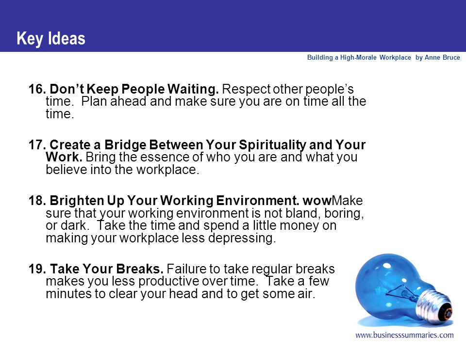 Building a High-Morale Workplace by Anne Bruce Key Ideas 20.