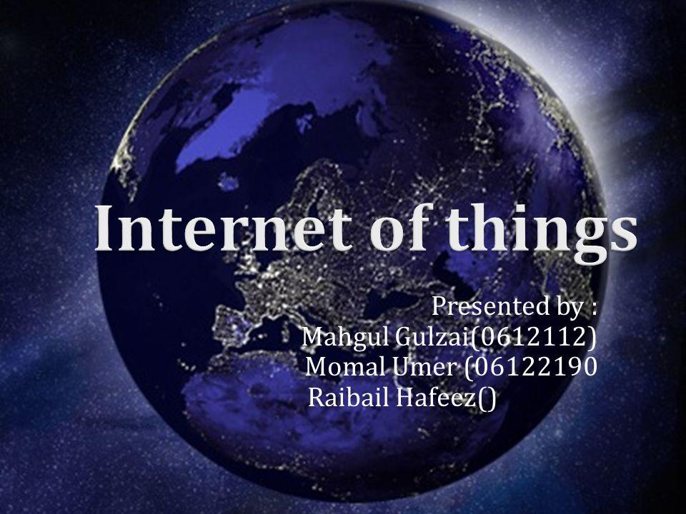 Presented by : Mahgul Gulzai(0612112) Momal Umer (06122190 Raibail Hafeez()