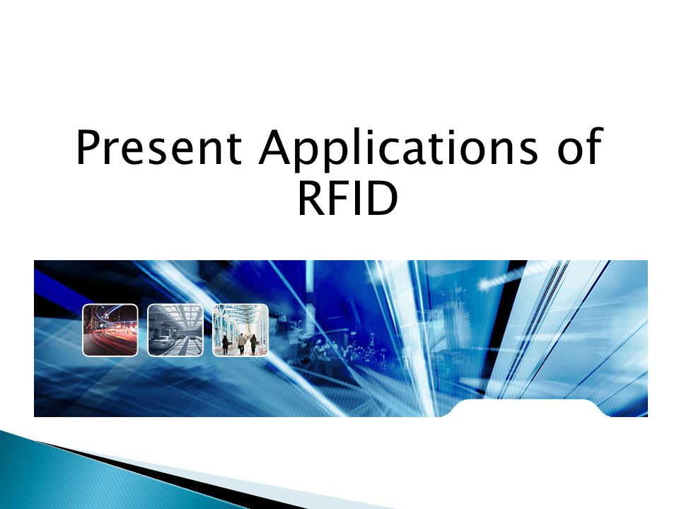 Present Applications of RFID