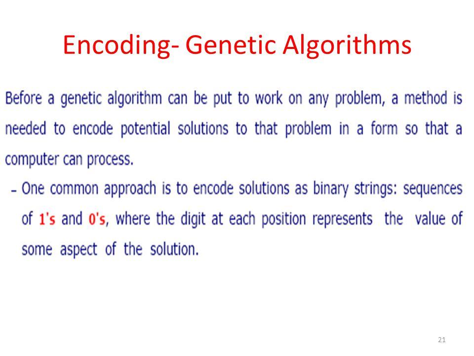Encoding- Genetic Algorithms 21