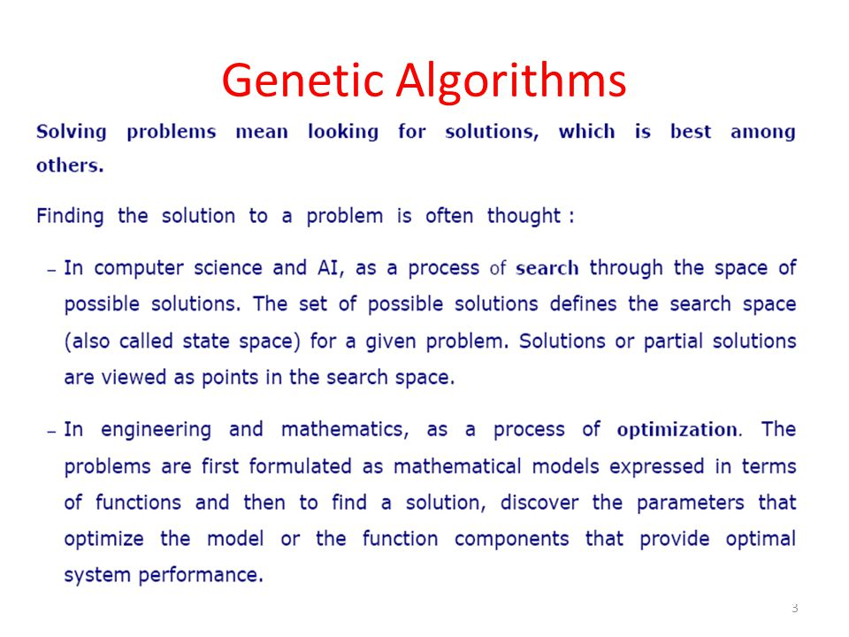 4 Why Genetic Algorithms?